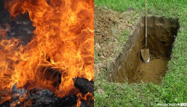 Hỏa thiêu hay địa táng