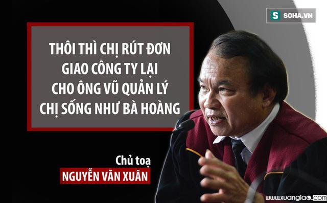 Bà Thảo cũng tố cáo chủ tọa Nguyễn Văn Xuân có hành vi và cố ý thực hiện đến cùng việc tước đoạt cổ phần và phần góp vốn do bà đứng tên.